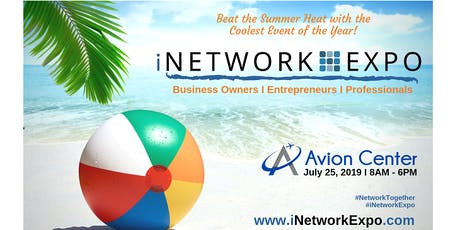iNetwork Expo - Business Owners I Entrepreneurs I Professionals tickets