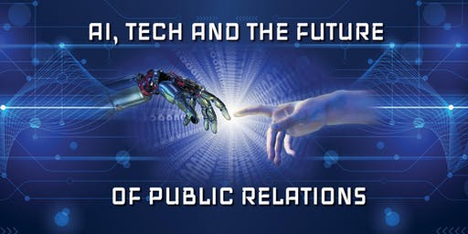 AI, Tech and the Future of Public Relations