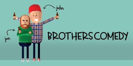 Brothers Comedy 12: Time to Delve (I am sorry) tickets