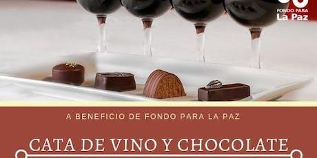 Cata de vino y chocolate  beneficio de Fondo para la Paz boletos
