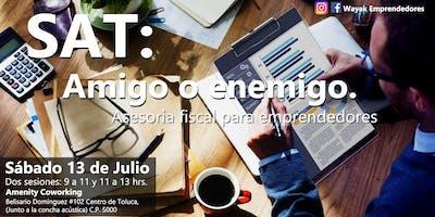 SAT: Amigo o enemigo. Capacitación fiscal para emprendedores.