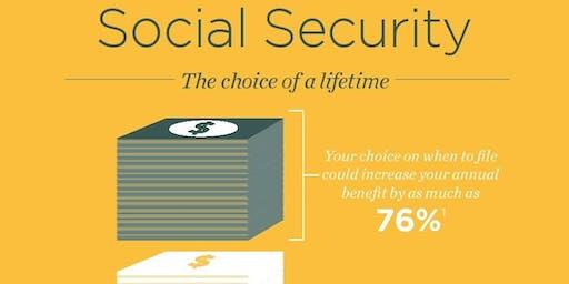 Social Security - The Choice of a Lifetime