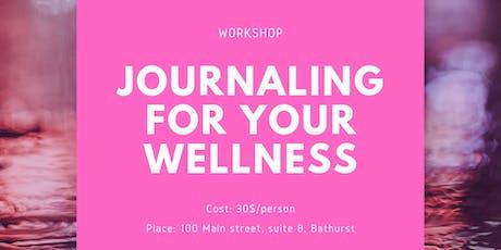 The Basics of Journaling for Your Wellness Workshop billets