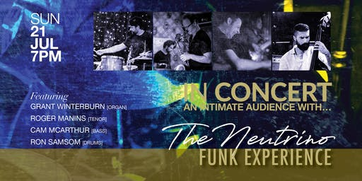 IN CONCERT || the neutrino funk experience