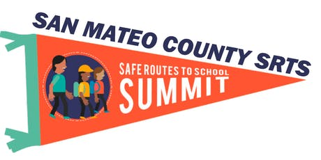 San Mateo County Safe Routes to School Summit 2019 tickets