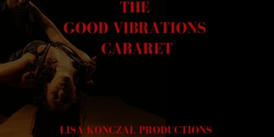 The Good Vibrations Cabaret