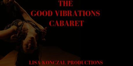 The Good Vibrations Cabaret tickets