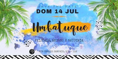 Umbatuque - Samba e Feijoada ingressos