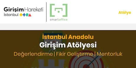 Girişim Atölyesi | Değerlendirme (GH İstanbul Anadolu) tickets