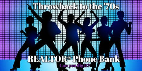 Super 70's REALTOR® Phone Bank tickets