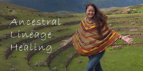 Ancestral Lineage Healing (2 Day Workshop Series) tickets