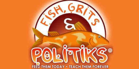 Fish, Grits & Politiks - Episode 8 tickets