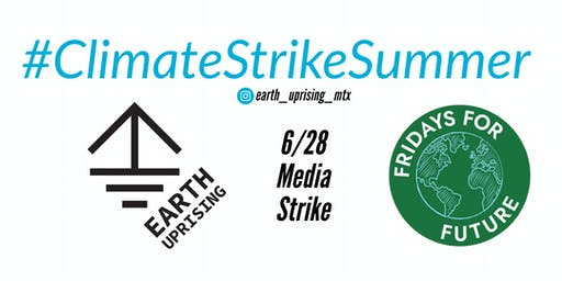 Earth Uprising Midland Media Strike