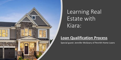 Learning Real Estate with Kiara: Loan Qualification Process tickets