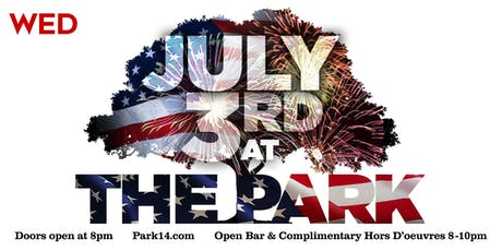 3rd of July at The Park! tickets