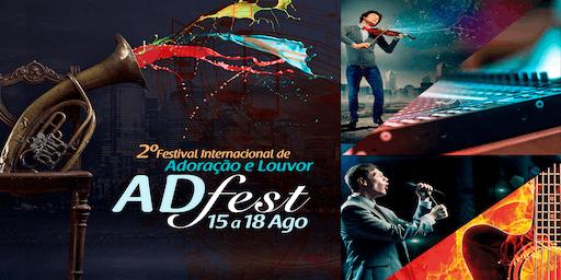 ADFEST - 2º Festival Internacional de Adoração e Louvor
