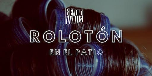 """""""ROLOtón"""" en el PATIO"""