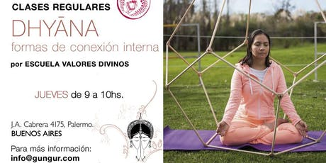 Dhyana. Meditación: Formas de Conexión Interna. entradas