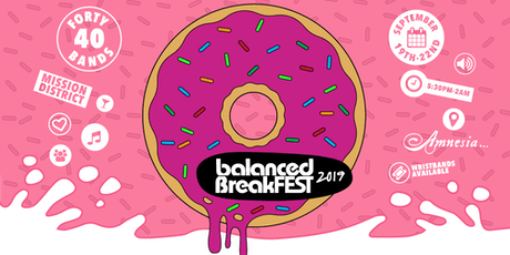 Balanced BreakFEST 2019 in San Francisco tickets