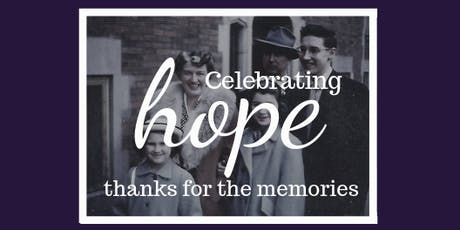 Celebrating HOPE - thanks for the memories tickets