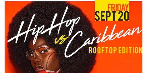 Hip Hop vs Caribbean @ Hudson Terrace