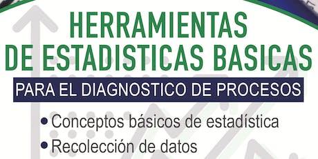 HERRAMIENTAS DE ESTADÍSTICAS  BÁSICAS PARA EL DIAGNOSTICO DE PROCESOS tickets