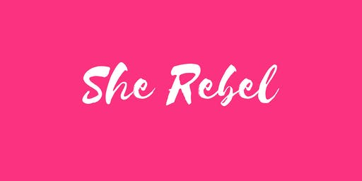 She Rebel's Creating Energetic Confidence