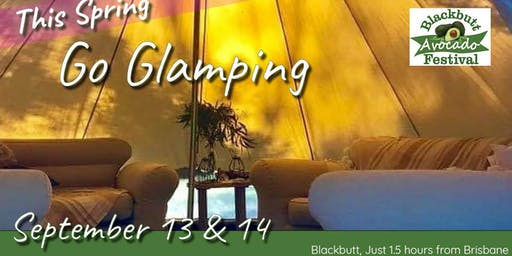 Glamping at Blackbutt Avocado Festival