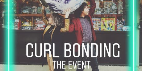 Curls Bonding - The Event tickets