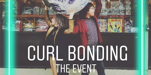 Curls Bonding - The Event