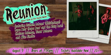 Summer Party featuring Reunion @ the Euclid Manor tickets