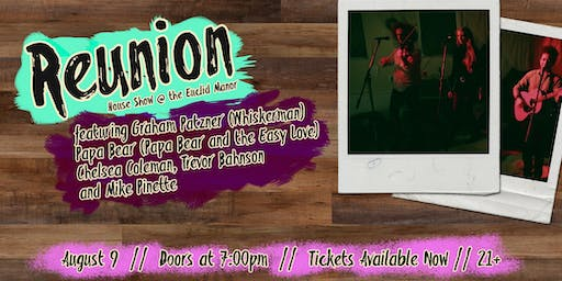 Summer Party featuring Reunion @ the Euclid Manor