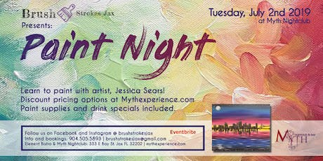 Brush Strokes | A Paint Night at Myth Nightclub - Tuesday, July 2nd 2019 tickets