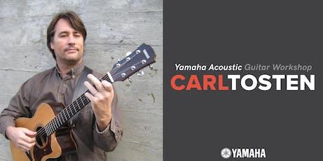Yamaha Acoustic Guitar Workshop w/ Carl Tosten tickets
