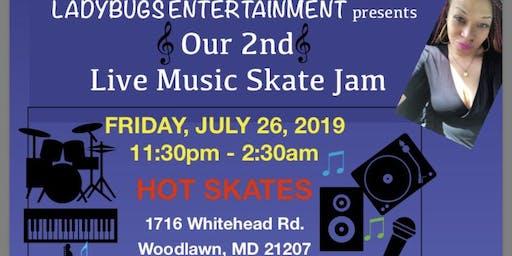 LADYBUGS ENTERTAINMENT presents Live Music Skate Jam