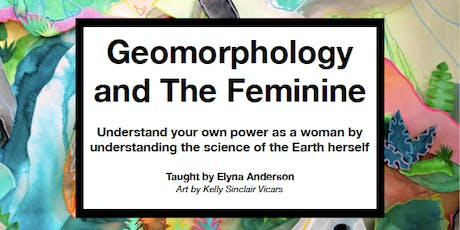 Geomorphology of the Feminine  tickets