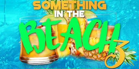 Something In The Beach 3 #AnotherBlackTagEvent tickets