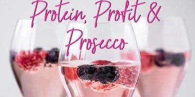 Proten, Profit & Prosecco