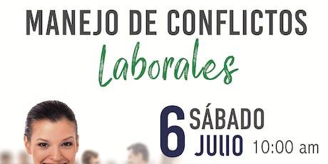 MANEJO DE CONFLICTOS LABORALES tickets