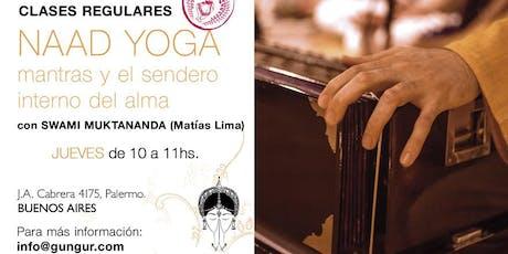 Naad Yoga: Mantras y el Sendero Interno del Alma entradas