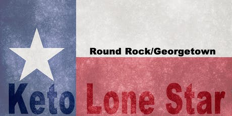 Keto Lone Star-Round Rock/Georgetown Meat-up tickets