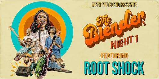 "West End Blend Presents ""The Blender"" Night 1"