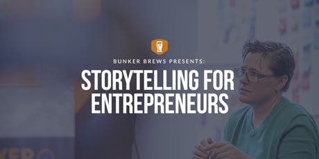 Bunker Brews Madison: Storytelling for Entrepreneurs tickets