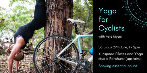Yoga for Cyclists with Kate Myers 29th June 1-2pm