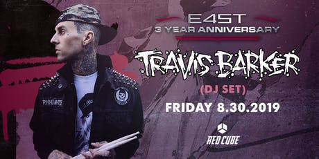 3 YEAR ANNIVERSARY WEEK: TRAVIS BARKER (DJ SET) tickets