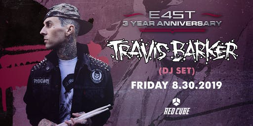 3 YEAR ANNIVERSARY WEEK: TRAVIS BARKER (DJ SET)