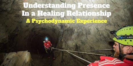 Understanding Presence in a Healing Relationship tickets