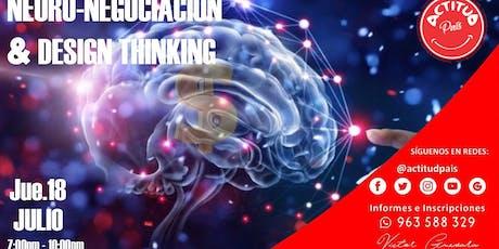 NEURO-NEGOCIACIÓN & DESIGN THINKING entradas