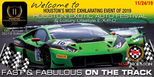 2019 5th Annual HOUSTON EXOTIC AUTO FESTIVAL