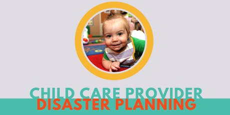 Emergency Planning for Child Care Providers Workshop tickets